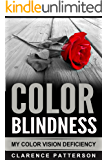 Color Blind Vision Disorder: The Ultimate Guide In Diagnosing and Treatment