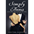 Simply Anna: She was simply furious, but he was simply divine...(Laugh out loud Romantic Comedy)