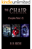 The Chair (Complete: Parts 1-3)