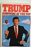 Trump: Surviving at the Top