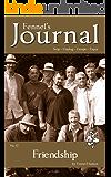 Friendship: Fennel's Journal No. 11