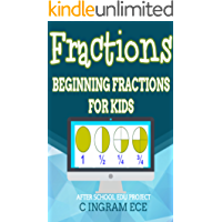 Just Fractions, Beginning Fractions for Kids: Short Work Book Explains Fractions to Young Children
