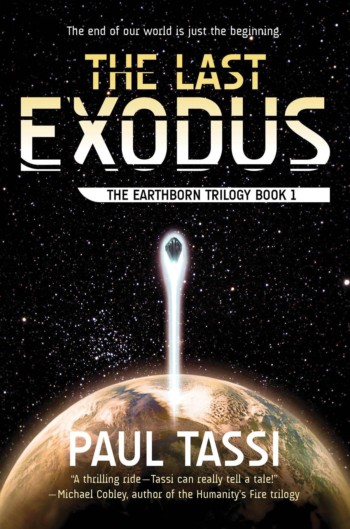 Amazon.com: The Last Exodus: The Earthborn Trilogy, Book 1 (9781940456379):  Paul Tassi: Books