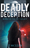 Deadly Deception (The Gift Legacy Book 5)