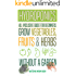 Hydroponics: All-Inclusive Guide for Beginners to Grow Fruits, Vegetables & Herbs Without a Garden