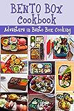 Bento Box Cookbook: Adventure in Bento Box Cooking