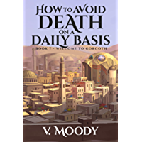 Welcome to Gorgoth (How To Avoid Death On A Daily Basis Book 7) (English Edition)