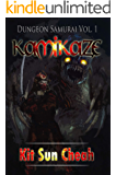 Dungeon Samurai Volume 1: Kamikaze (An Anti-LitRPG Dungeon Crawl)