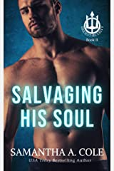 Salvaging His Soul (Trident Security Book 11) Kindle Edition