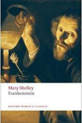 Frankenstein: or The Modern Prometheus (Oxford World's Classics) Kindle Edition