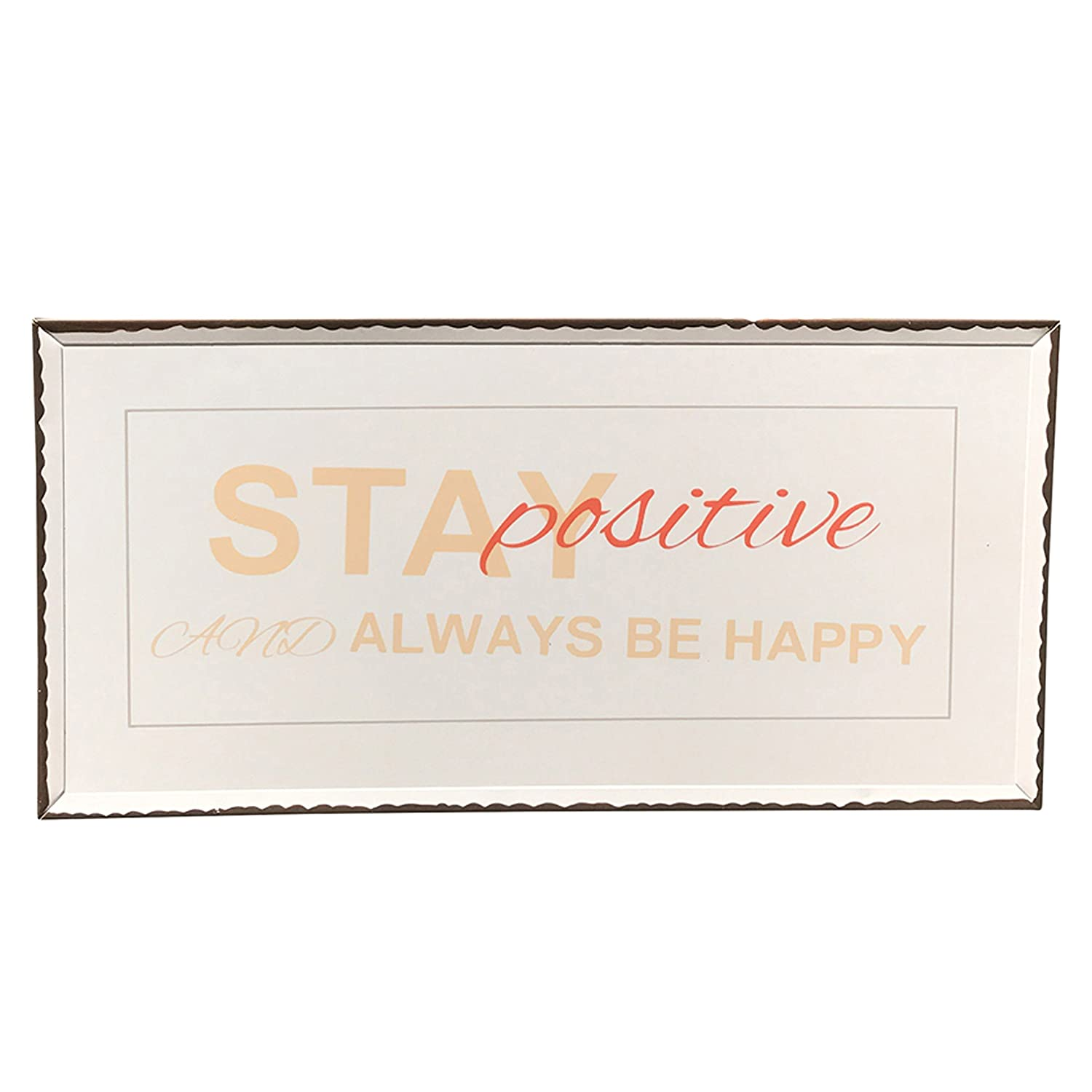 15 3//4 W x 8 H Inches WHW Whole House Worlds Stay Positive and Always BE Happy Word Art Plaque Distressed Creamy White with Coral and Tangerine Text Rustic Style Sign Brown Edges