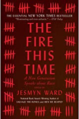 The Fire This Time: A New Generation Speaks about Race Kindle Edition