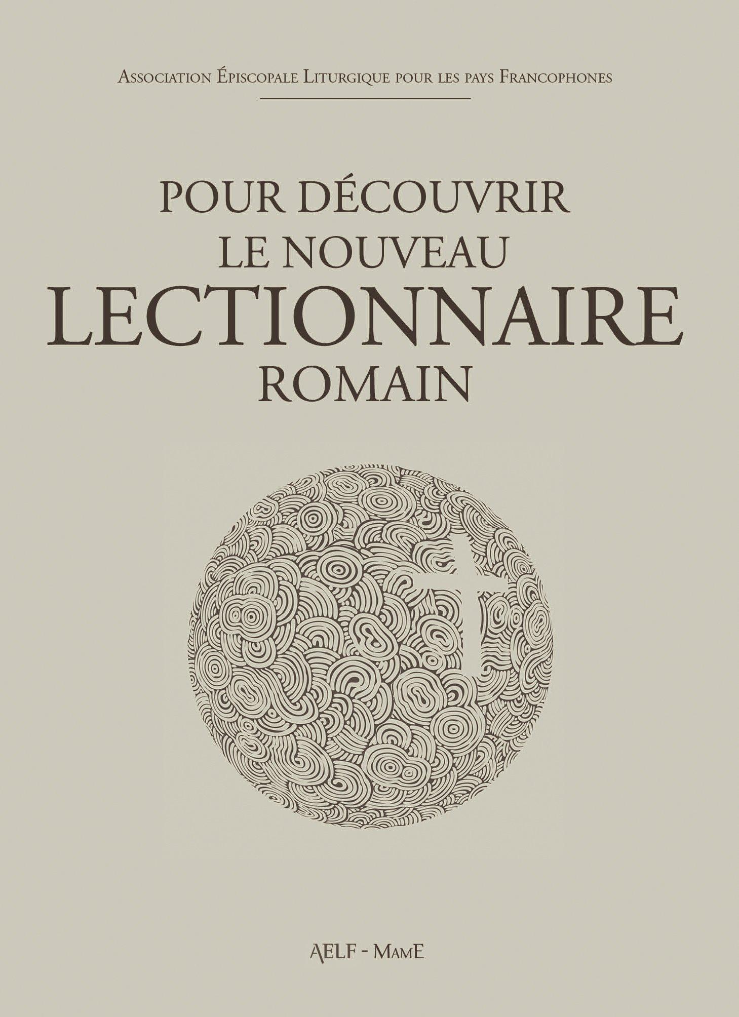 Pour découvrir le nouveau lectionnaire romain Broché – 8 novembre 2014 AELF Desclée-Mame 2718908963 Lectionnaires