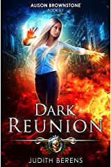 Dark Reunion: An Urban Fantasy Action Adventure (Alison Brownstone Book 13) Kindle Edition