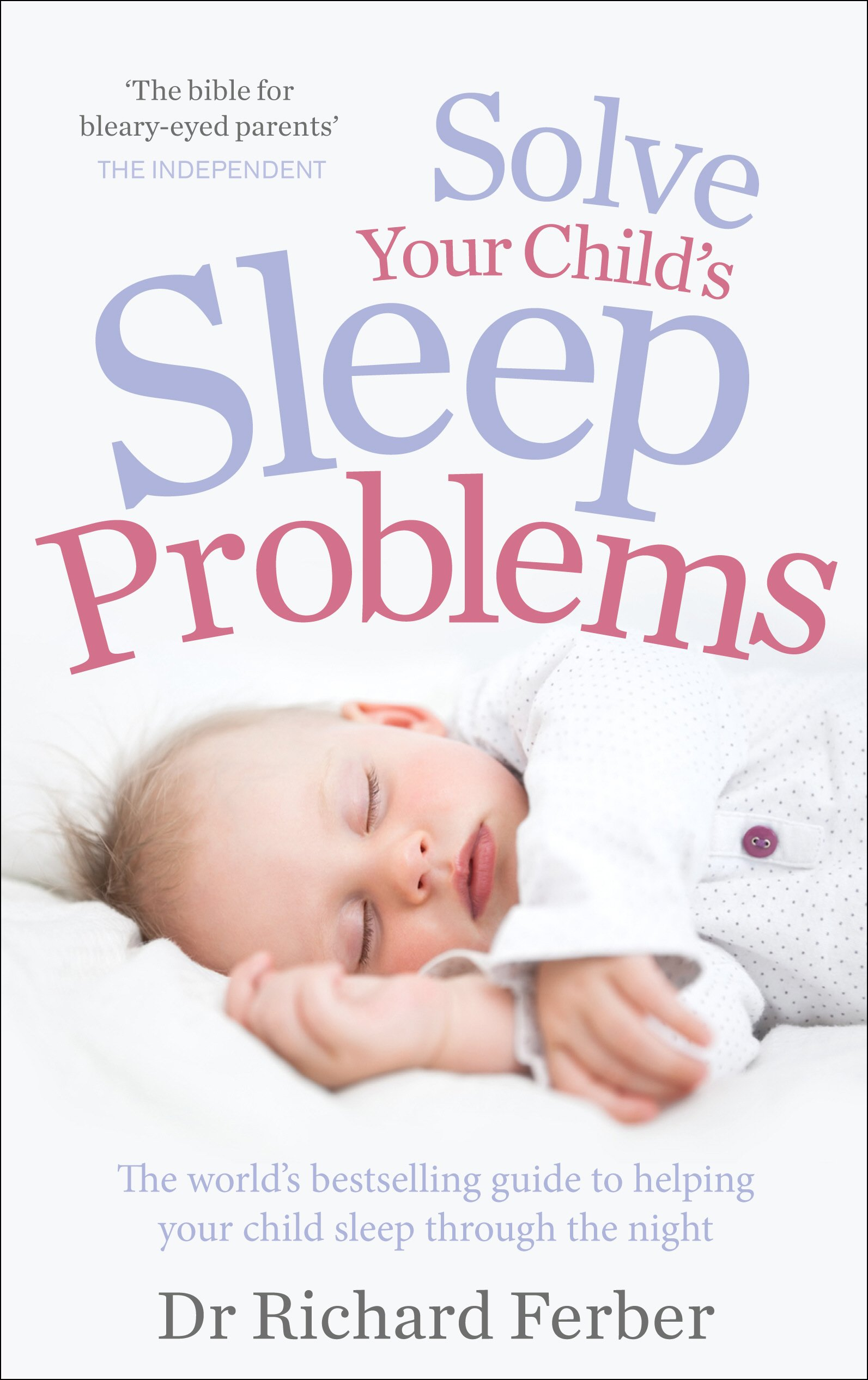 Top 10 Best ferber solve your childs sleep problems Reviews