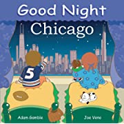 Good Night Chicago (Good Night Our World)