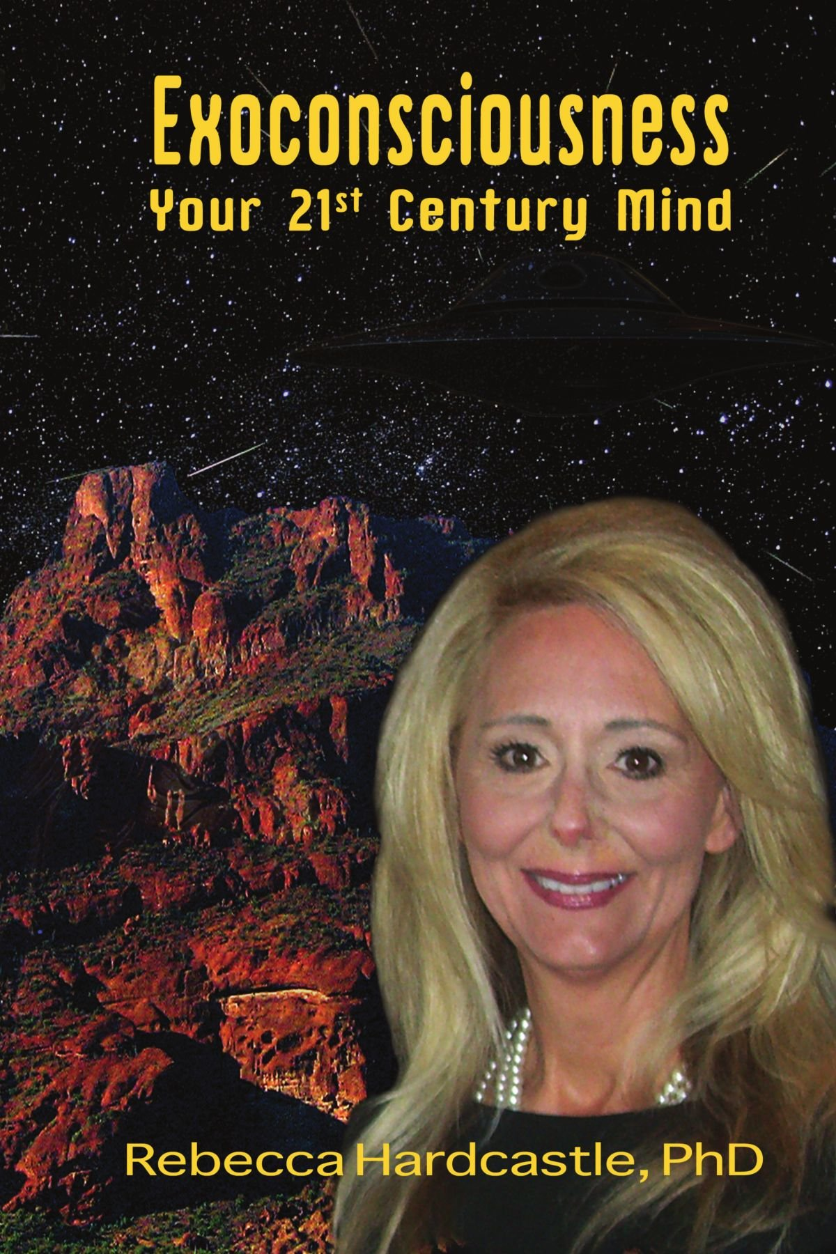 Exoconsciousness: Your 21st Century Mind by Rebecca Hardcastle Wright, PhD