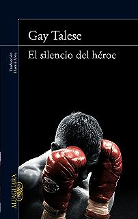 El silencio del héroe (Spanish Edition)
