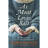 As Meat Loves Salt (English Edition)