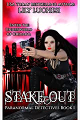 Stake-Out (Paranormal Detectives Book 1) Kindle Edition
