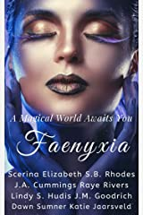 Faenyxia: A Magical World Awaits You Kindle Edition