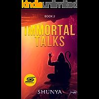 Immortal Talks (- Book 2)