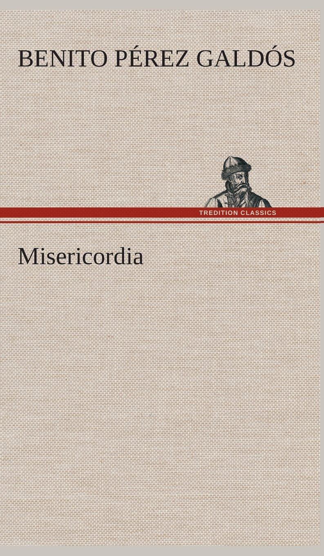 Misericordia (Spanish Edition) PDF