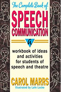 speak out debate and public speaking in the middle grades john the complete book of speech communication a workbook of ideas and activities for students of