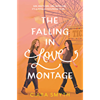 The Falling in Love Montage book cover