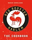 Red Rooster: The Hottest Food and Hustle in Harlem