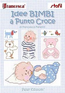 Amazon It Coniglietti E Orsetti A Punto Croce Francesca Peterlini