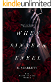 When Sinners Kneel (Blackest Gold World)
