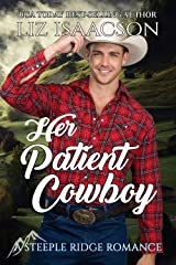 Her Patient Cowboy: A Buttars Brothers Novel (A Steeple Ridge Romance Book 5) Kindle Edition