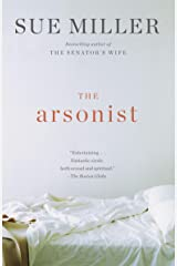 The Arsonist: A novel (Vintage Contemporaries) Kindle Edition