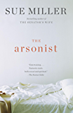 The Arsonist: A novel (Vintage Contemporaries)
