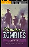 Flowers Vs. Zombies (Book 2) Vagrant
