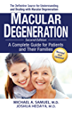 Macular Degeneration: A Complete Guide for Patients and Their Families (English Edition)