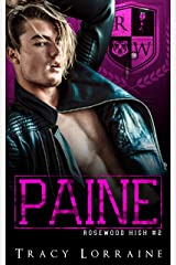 PAINE: A High School Enemies to Lovers Romance (Rosewood High Book 2) Kindle Edition