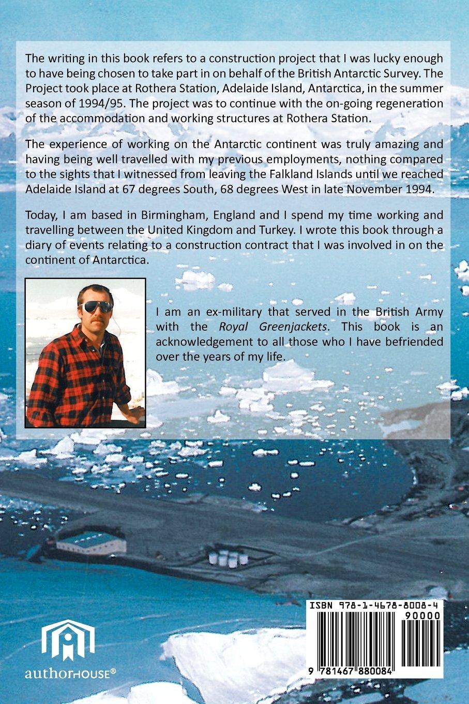 A Summer in Antarctica: Amazon co uk: J  J  Jones: 9781467880084: Books
