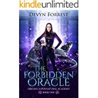 The Forbidden Oracle: An Academy Bully, Paranormal Why Choose Romance (Origins Supernatural Academy Book 1)