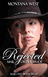 Rejected Mail Order Bride (Rejected Bride series Book 1)