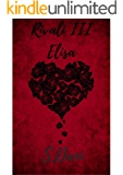 Rivali III: Elisa