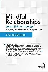Mindful Relationships Kindle Edition