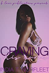 Craving His Curve Kindle Edition