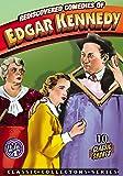 Rediscovered Comedies of Edgar Kennedy, Volume 4