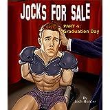 Jocks for Sale -- Part 4: Graduation Day