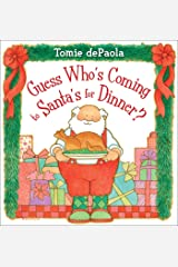 Guess Who's Coming to Santa's for Dinner? Kindle Edition