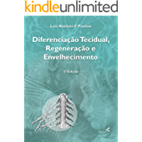Diferenciação tecidual, regeneração e envelhecimento