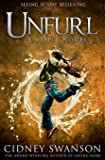Unfurl: Book Three in the Ripple Trilogy (The Ripple Series) (Volume 3)