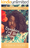 Daughter Cry No More